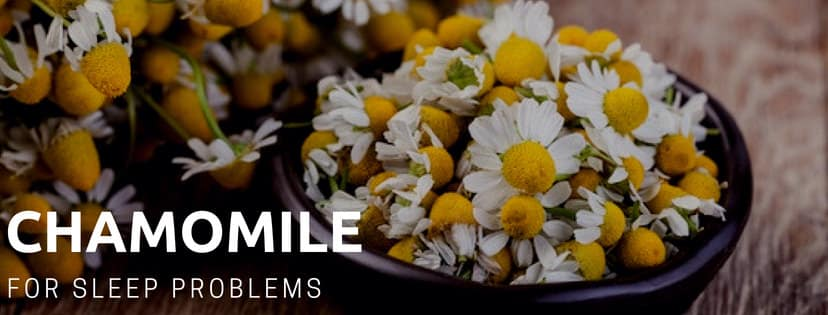 Chamomile for sleep problems