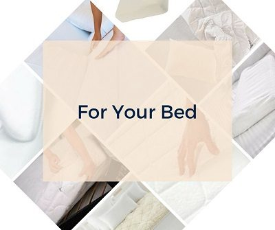 For your bed