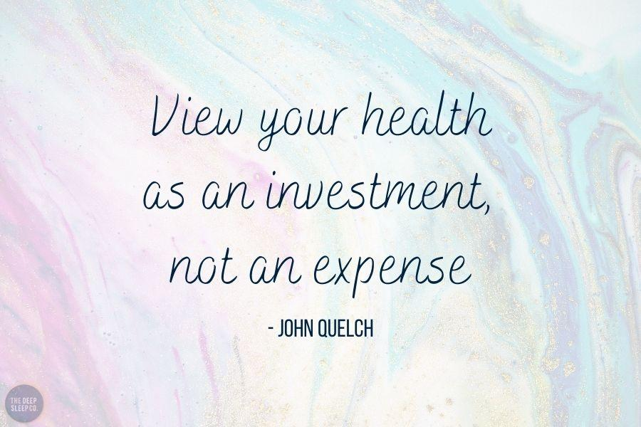 View your health as an investment, not an expense